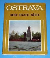 Ostrava - Sedm staletí města obálka knihy