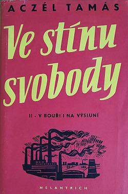 Ve stínu svobody: V bouři i na výsluní obálka knihy