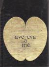 Ave Eva a iné