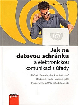 Jak na datovou schránku a elektronickou komunikaci s úřady obálka knihy