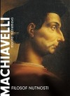 Machiavelli – Filosof nutnosti