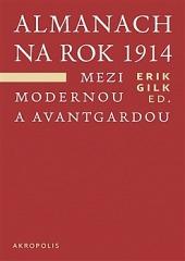 Almanach na rok 1914. Mezi modernou a avantgardou obálka knihy