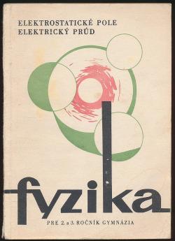 Fyzika pre 2. a 3. ročník gymnázia (II.) obálka knihy