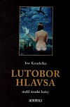 Lutobor Hlavsa - malíř ženské krásy