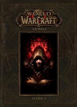 World of Warcraft: Kronika 1 obálka knihy