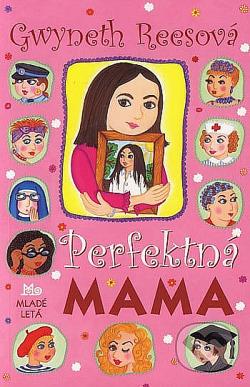 Perfektná mama obálka knihy