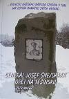 Generál Josef Šnejdárek opět na Těšínsku