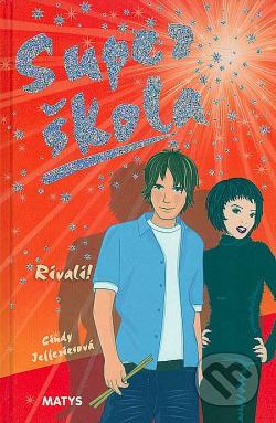 Super škola - Rivali! obálka knihy