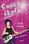 Super škola - Tarin triumf