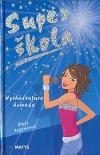 Super škola - Vychádzajúca hviezda