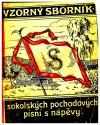 Vzorný sborník sokolských pochodových písní