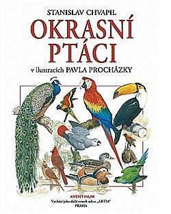 Okrasní ptáci  v ilustracích Pavla Procházky obálka knihy