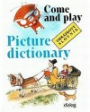 Come and play Picture Dictionary - Obrázkový slovník