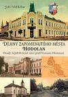 Dějiny zapomenutého města Hodolan