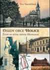 Osudy obce Holice: život ve stínu města Olomouce