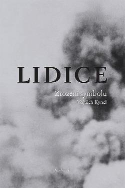 Lidice - Zrození symbolu obálka knihy