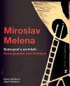 Miroslav Melena - Scénograf a architekt