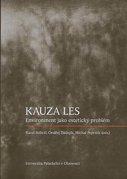 Kauza les - Environment jako estetický problém obálka knihy