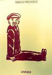 Rebelův průvodce Leninem