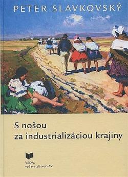 S nošou za industrializáciou krajiny obálka knihy