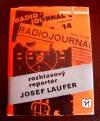 Rozhlasový reportér Josef Laufer