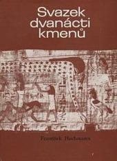 Svazek dvanácti kmenů obálka knihy