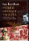 Příběh Operace Valkýra obálka knihy
