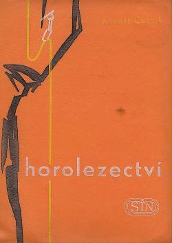 Horolezectví - příručka pro horolezce a vysokohorské turisty obálka knihy