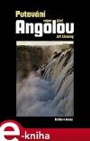 Putování nejen jižní Angolou