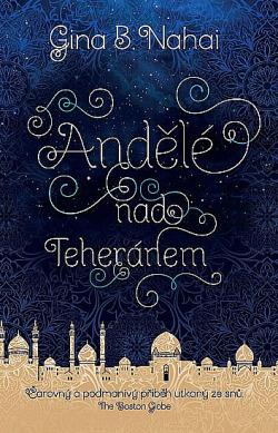 Andělé nad Teheránem obálka knihy