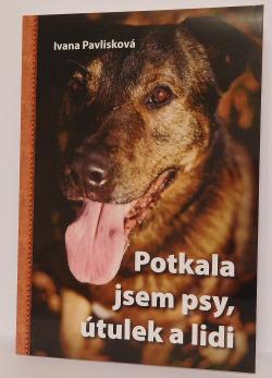 Potkala jsem psy, útulek a lidi obálka knihy