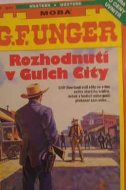 Rozhodnutí v Gulch City