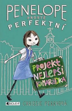 Penelope - prostě perfektní: Projekt Nejlepší kamarádka obálka knihy