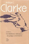 2001: Vesmírná odysea / Rajské fontány