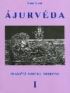 Ájurvéda - Tradiční indická medicína I