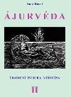 Ájurvéda - Tradiční indická medicína II