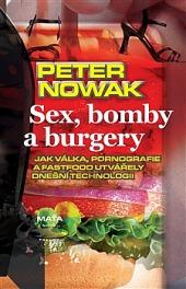 Sex, bomby a burgery obálka knihy