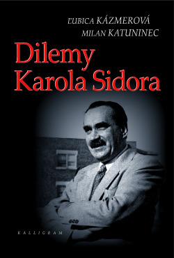 Dilemy Karola Sidora obálka knihy