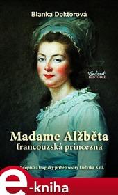 Madame Alžběta francouzská princezna obálka knihy
