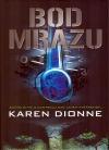 Karen Dionne-Bod mrazu
