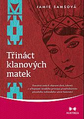 Třináct klanových matek obálka knihy
