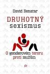 Druhotný sexizmus – Diskriminace mužů a chlapců