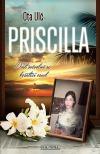 Priscilla - Dost svévolně se košatící osud