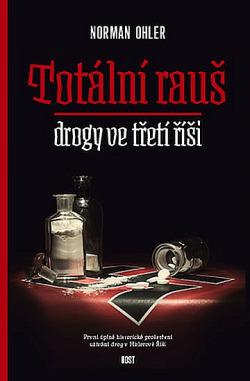 Totální rauš – Drogy ve třetí říši obálka knihy