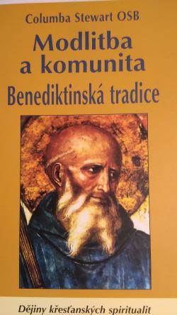 Modlitba a komunita - Benediktinská tradice obálka knihy