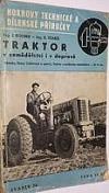 Traktor v zemědělství i v dopravě