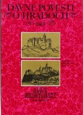 Dávne povesti o hradoch