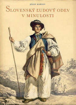 Slovenský ľudový odev v minulosti obálka knihy
