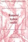 Romové - bydlení, soužití