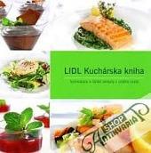 LIDL Kuchárska kniha : vynikajúce a jednoduché recepty z celého sveta obálka knihy